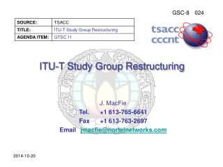 ITU-T Study Group Restructuring