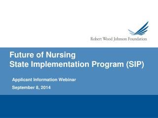 Future of Nursing  State Implementation Program (SIP)