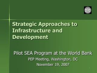 Strategic Approaches to Infrastructure and Development