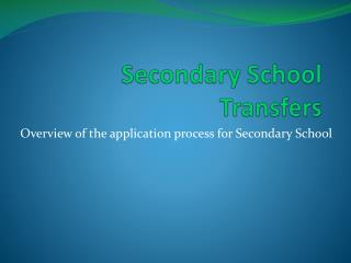 Secondary School Transfers