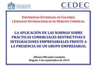 Universidad Externado de Colombia I Jornadas Internacionales de Derecho Comercial