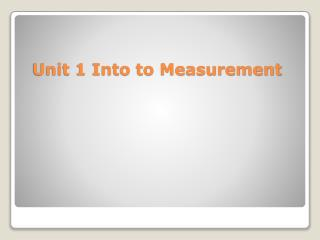 Unit 1 Into to Measurement