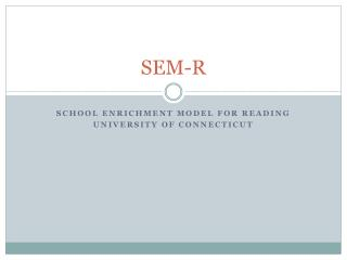 SEM-R