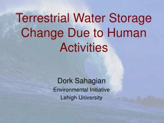 Terrestrial Water Storage Change Due to Human Activities