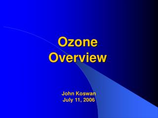 Ozone  Overview