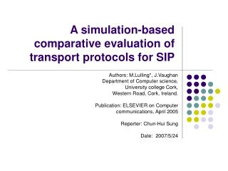 A simulation-based comparative evaluation of transport protocols for SIP