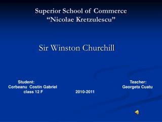"""Superior School of Commerce                 """"Nicolae Kretzulescu"""""""