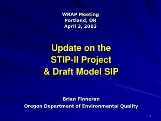 Update on the STIP-II Project & Draft Model SIP