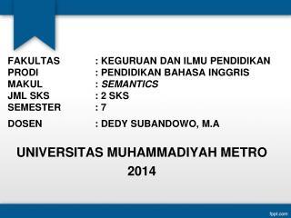 UNIVERSITAS MUHAMMADIYAH METRO 2014
