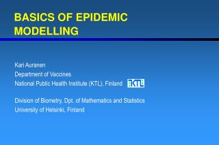 BASICS OF EPIDEMIC MODELLING