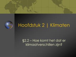 Hoofdstuk 2 | Klimaten