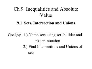 Ch 9  Inequalities and Absolute Value