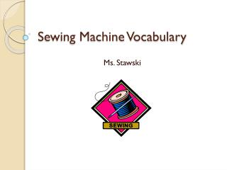 Sewing Machine Vocabulary