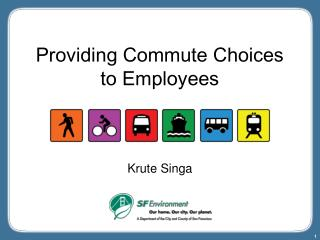 Providing Commute Choices  to Employees