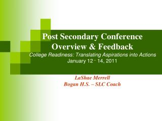 Post Secondary Conference  Overview & Feedback