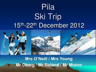 Pila  Ski Trip