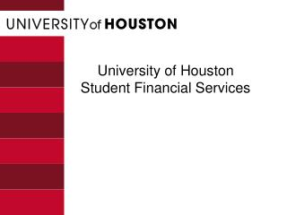 University of Houston Student Financial Services
