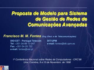 Proposta de Modelo para Sistema de Gestão de Redes de Comunicações Avançadas