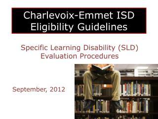 Charlevoix-Emmet ISD  Eligibility Guidelines
