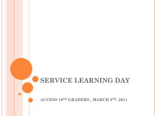 SERVICE LEARNING DAY