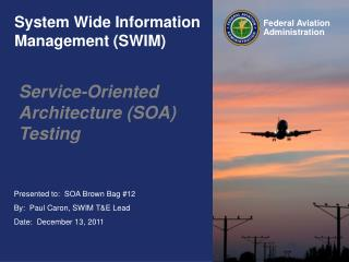 System Wide Information Management SWIM