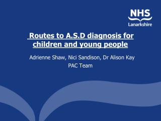 Routes to A.S.D diagnosis for children and young people