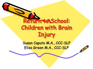 Return to School:  Children with Brain Injury
