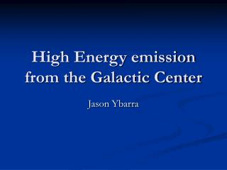 High Energy emission from the Galactic Center