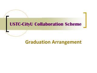 USTC-CityU Collaboration Scheme