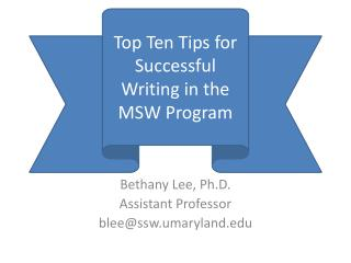 Bethany Lee, Ph.D. Assistant Professor blee@ssw.umaryland