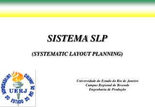 SISTEMA SLP (SYSTEMATIC LAYOUT PLANNING)