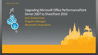 Upgrading Microsoft Office PerformancePoint Server 2007 to SharePoint 2010