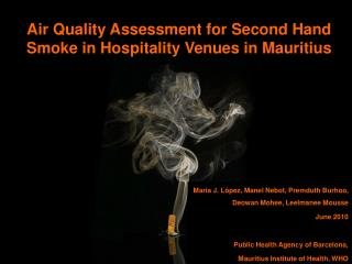 Air Quality Assessment for Second Hand Smoke in Hospitality Venues in Mauritius