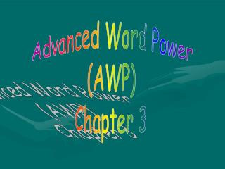 Advanced Word Power (AWP) Chapter 3
