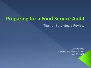 Preparing for a Food Service Audit