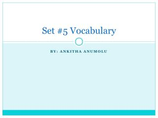 Set #5 Vocabulary