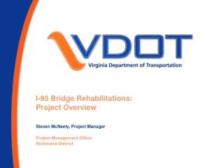 I-95 Bridge Rehabilitations: Project Overview