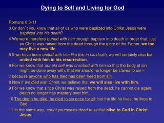 Dying to Self and Living for God Romans 6:3-11