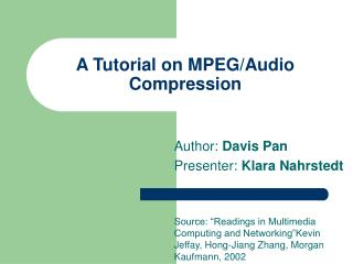 A Tutorial on MPEG/Audio Compression