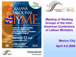 Meeting of Working Groups of the Inter-American Conference of Labour Ministers Mexico City