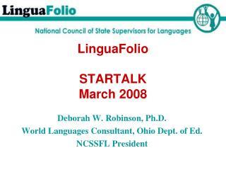 LinguaFolio   STARTALK  March 2008