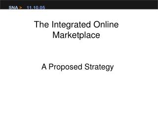 The Integrated Online Marketplace