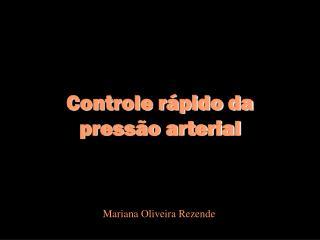 Controle r�pido da press�o arterial
