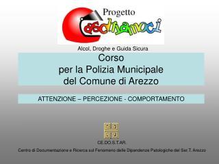 Corso per la Polizia Municipale del Comune di Arezzo