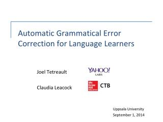 Automatic Grammatical Error Correction for Language Learners