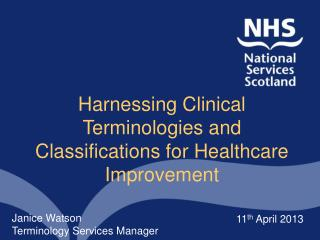Harnessing Clinical Terminologies and Classifications for Healthcare Improvement