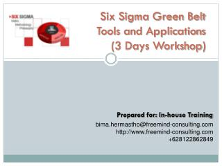 Six Sigma Green Belt  Tools and Applications (3 Days Workshop)