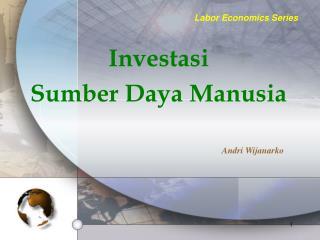 Investasi Sumber Daya Manusia