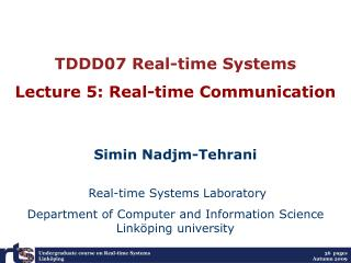 TDDC47: Real-time and  Concurrent Programming Lecture  8:  Real-time communication