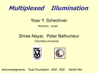 Multiplexed    Illumination